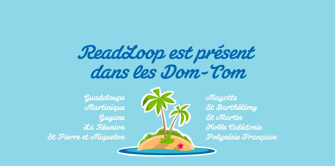 ReadLoop distribué aux DOM TOM