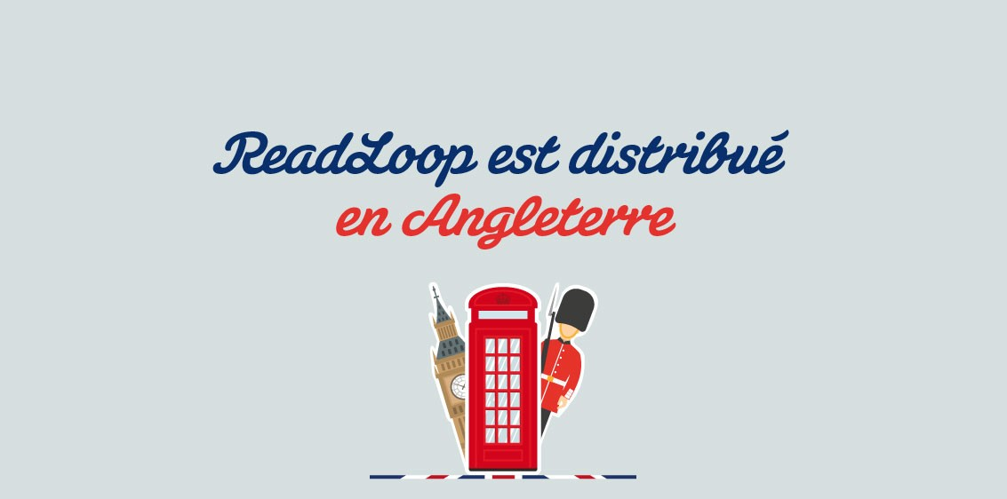 ReadLoop distribué en Angleterre